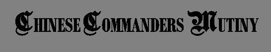CHINESE COMMANDERS MUTINY